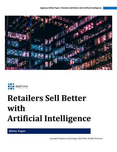 Retailers Sell Better with Artificial Intelligence