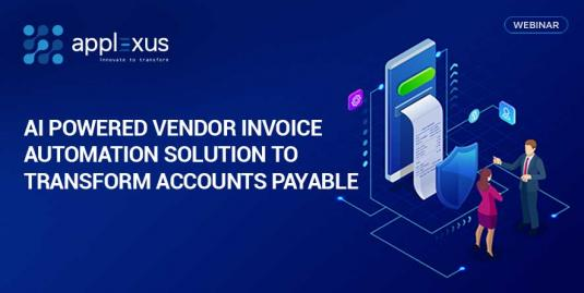 Ai Powered Vendor Invoice Automation Solution To Transform Accounts Payable